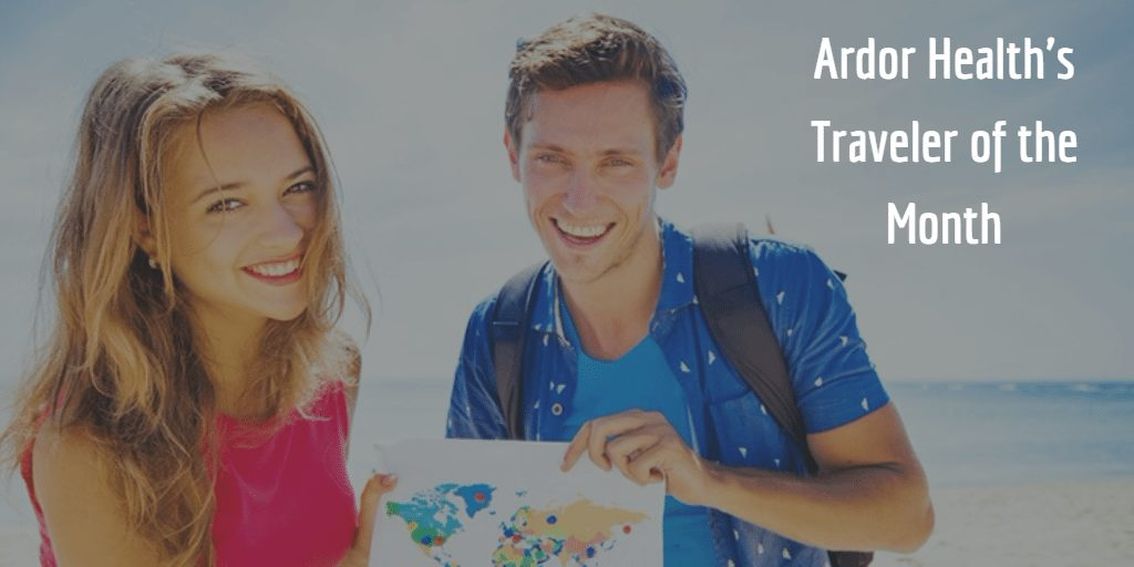 Ardor Health's March Traveler of the Month!